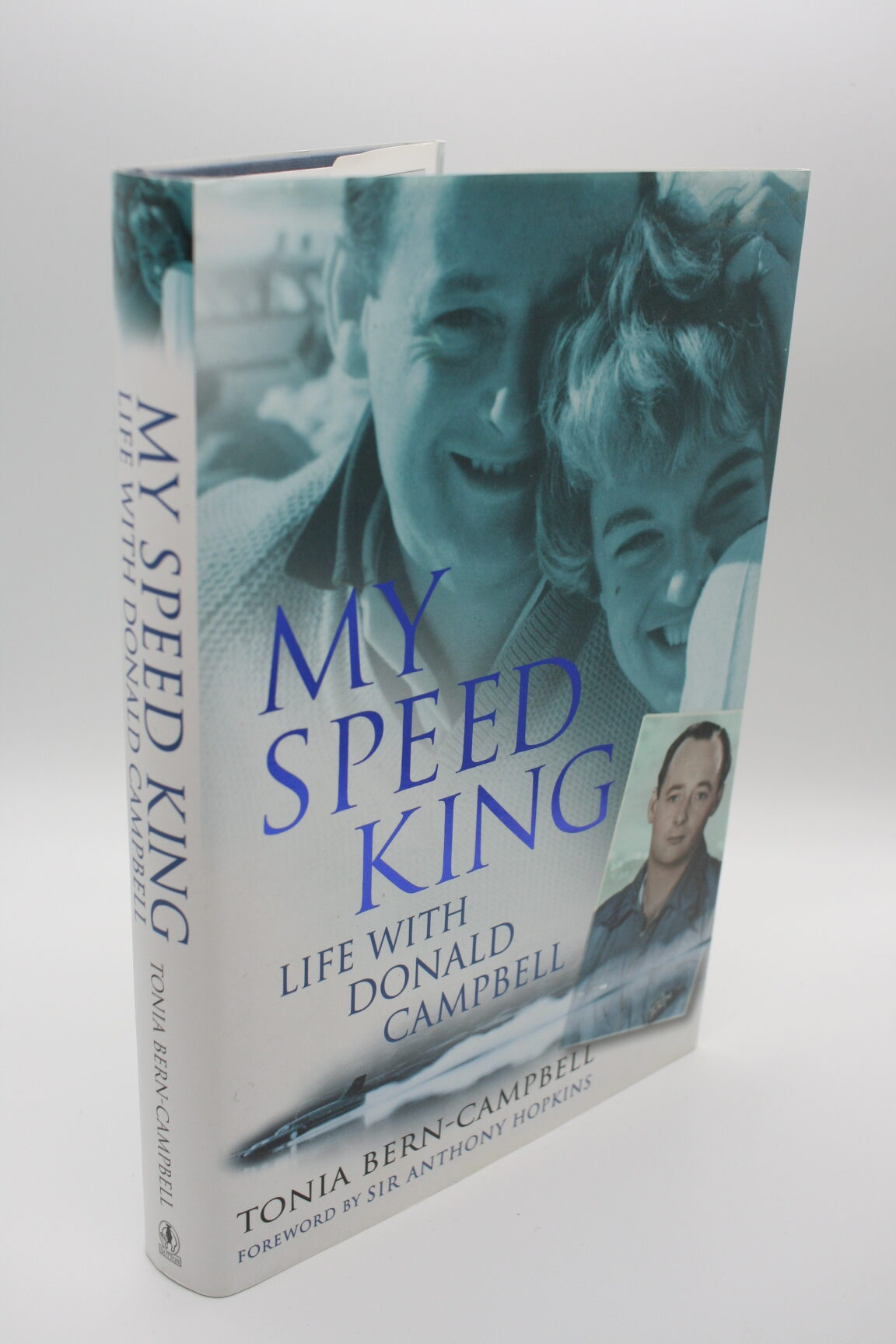 My Speed King: Life with Donald Campbell - Tonia Bern-Campbell