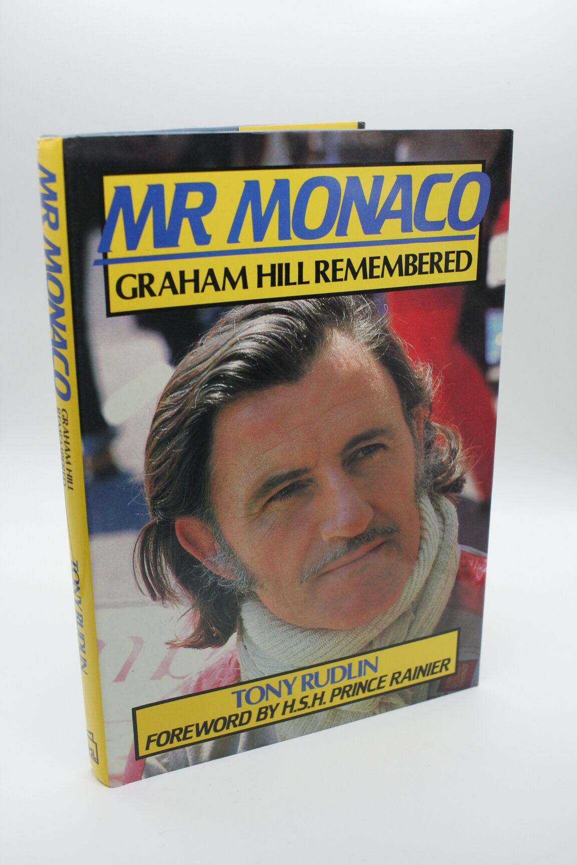 Mr Monaco: Graham Hill Remembered - Tony Rudlin