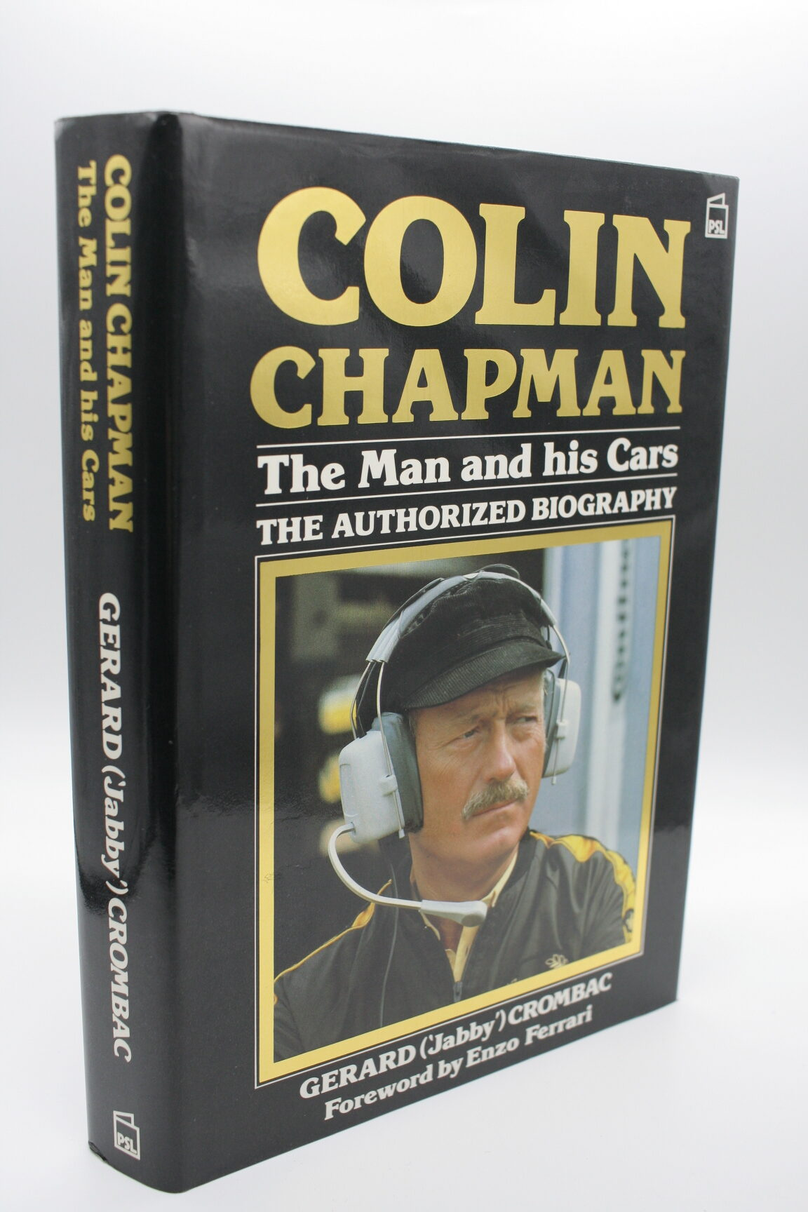 Colin Chapman: The Man and His Cars - Gerard Crombac