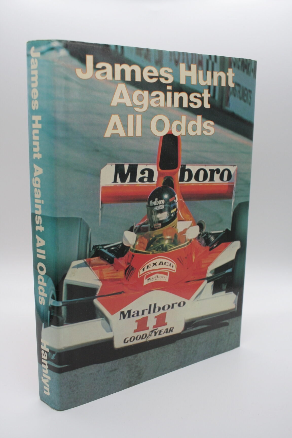 Against All Odds - James Hunt
