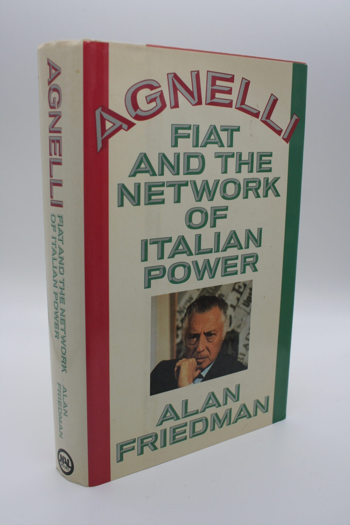 Agnelli: Fiat and the Network of Italian Power - Alan Friedman