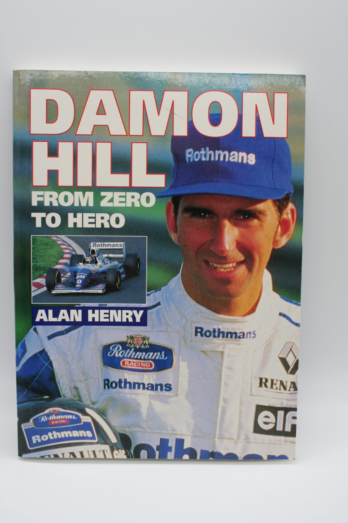 Damon Hill from Zero to Hero - Allen Henry