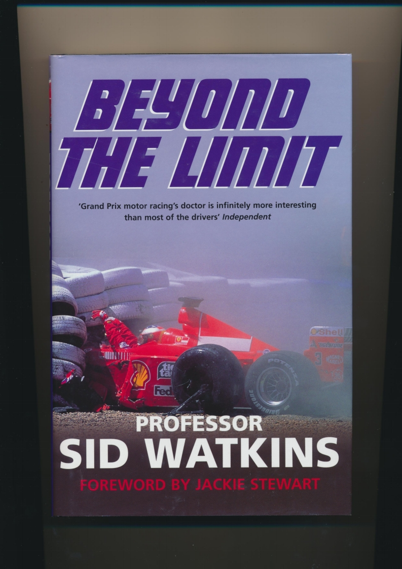 Beyond The Limit - Prof. Sid Watkins.